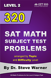 320 SAT Math Subject Test Problems - Level 2